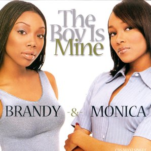 Brandy & Monica The Boy Is Mine