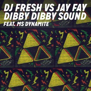 Dj Fresh Dibby Dibby Sound