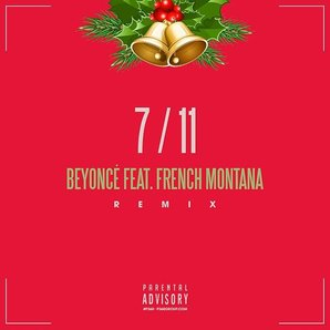 Beyonce French Montana 7/11 remix