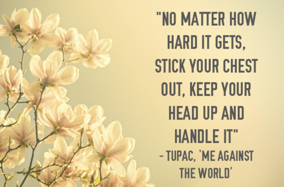 Tupac inspirational lyrics